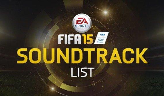 FIFA 15 Soundtrack: Liste der Lieder - Übersicht und Songs anhören