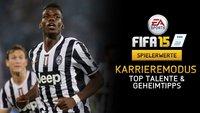 FIFA 15 Talente für den Karrieremodus: Geheimtipps von Torwart bis Sturm (Aktualisierte Liste)