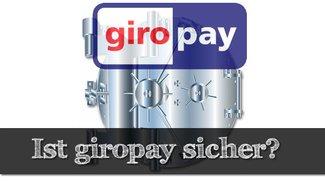 Wie sicher ist giropay? Eine Erklärung