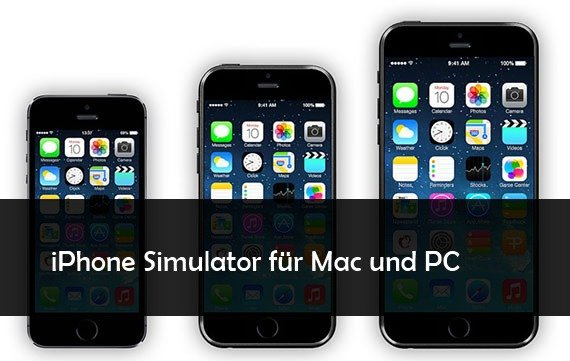 iPhone Simulator online und als Download für Mac und PC