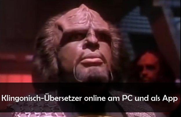Klingonisch-Übersetzer online oder als App - auch mit Sprachausgabe!