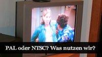Unterschiede zwischen PAL und NTSC - Was nutzt Deutschland?