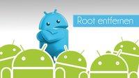 Root entfernen: Anleitung für alle Android-Geräte