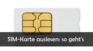 SIM Karte auslesen am PC: Kontakte und SMS retten mit Freeware