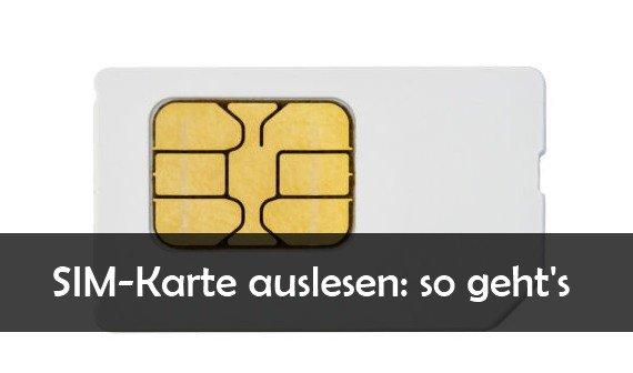 sim karte auslesen SIM Karte auslesen am PC: Kontakte und SMS retten mit Freeware