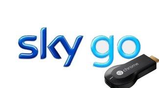 Sky Go mit Chromecast nutzen