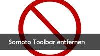 Somoto Toolbar entfernen: Anleitung für Firefox, Chrome und Internet Explorer