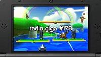 radio giga #178: Super Smash Bros. 3DS, Silent Hills und Hyrule Warriors