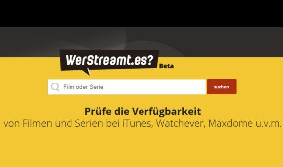 werstreamt.es: Serien und Filme bei Netflix, Maxdome, Instant Video und Co. finden
