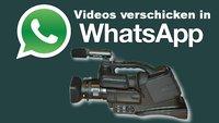 So einfach: Mit WhatsApp Videos verschicken