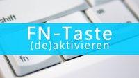 Fn-Taste: Aktivieren und Deaktivieren - So geht's