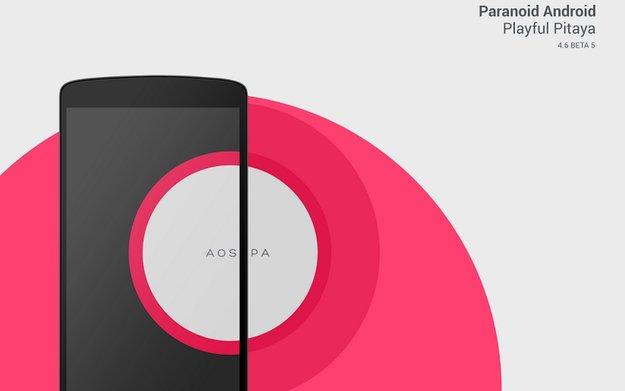 Paranoid Android 4.6: Beta 5 veröffentlicht, Probleme mit dynamischer Statusleiste behoben