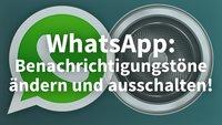 WhatsApp für Android: eigenen Mitteilungston einstellen