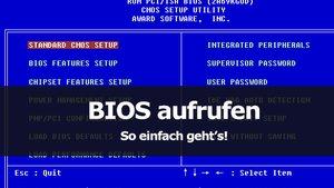 BIOS öffnen – mit diesen Tasten geht's
