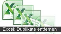Excel: Duplikate entfernen - so löscht ihr doppelte Werte!