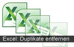 Excel Duplikate entfernen - So...