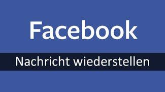 Facebook: Gelöschte Nachrichten wiederherstellen – so geht's