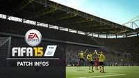 FIFA 15 Patch Nr.3: Download für PC und PS4 verfügbar - Patchnotes, Verbesserungen, Neuerungen
