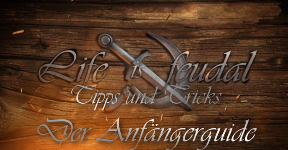life is feudal einsteiger guide f rs sandbox rpg giga. Black Bedroom Furniture Sets. Home Design Ideas