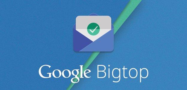 Project Bigtop: Google arbeitet an Aufgaben-orientiertem Mail-System [Gerücht]