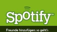 Spotify: Freunde finden, hinzufügen und einladen - mit und ohne Facebook