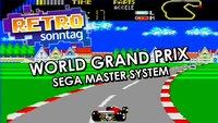 RETRO Sonntag: World Grand Prix auf dem SEGA Master System!