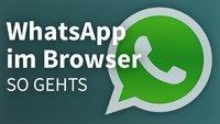 WhatsApp im Browser nutzen: So gehts