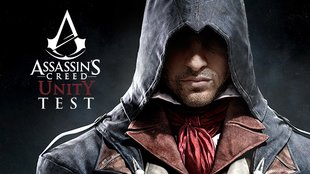 Assassin's Creed Unity Test: Die Revolution ist da
