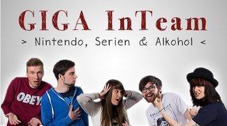 GIGA InTeam - die Kommentar-Show: Nintendo, Serien & Alkohol