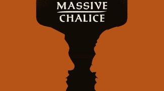 Massive Chalice Test: Ein epischer Krieg – wortwörtlich!