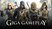 GIGA Gameplay: Assassin's Creed Unity