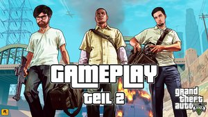 GIGA Gameplay: GTA V Next-Gen Teil 2