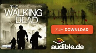 The Walking Dead: Hörbuch kostenlos downloaden im Audible-Probemonat
