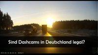Dashcam in Deutschland: Ist das legal?