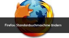 Firefox: Suchmaschine einstellen (Yahoo, Google und Co.)