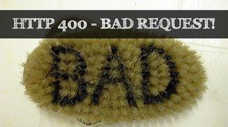 Fehler HTTP 400 Bad Request: Was ist das?