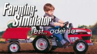 Landwirtschafts-Simulator 2015 Test: Ein Failplay in Textform (PC)