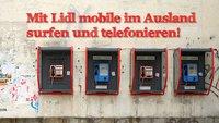 Lidl mobile im Ausland – was man beachten muss