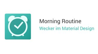 Morning Routine: Funktionsreicher Wecker im Material Design mit verspielten Animationen