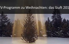 Fernsehprogramm Weihnachten...