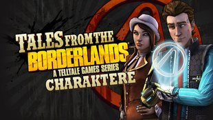 Tales from the Borderlands: Die Charaktere im Detail