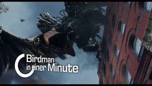 Birdman in einer Minute