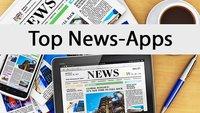 Kostenlose Nachrichten-Apps: Die besten für Android & iPhone