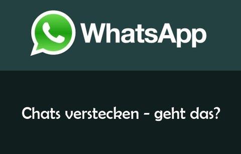 Whatsapp Chat Verstecken Geht Das Wirklich Giga