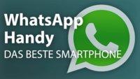 Die besten Smartphones für WhatsApp