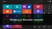 Windows 8: Benutzer wechseln – so geht's