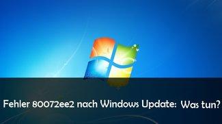 Windows-Fehler 80072ee2 beim Update: Lösungen und Hilfe