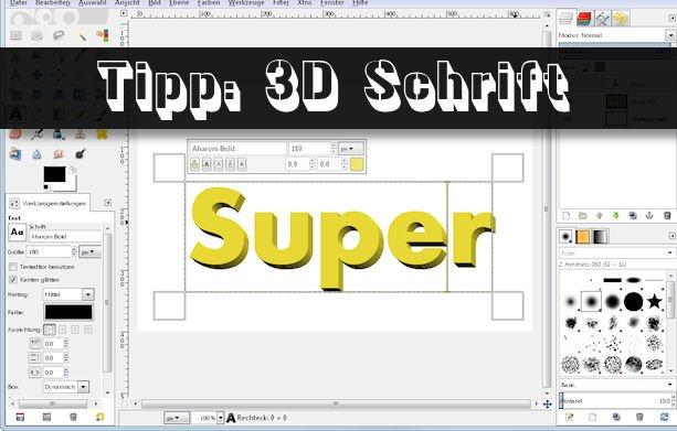 Praxistipp: Wie kann ich in 3D-Schrift schreiben?