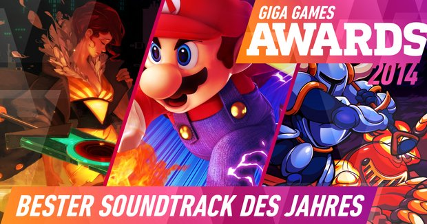 GIGA GAMES Awards 2014: Bester Soundtrack des Jahres