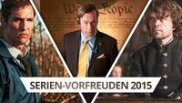 Die Serien-Vorfreuden 2015 der GIGA FILM Redaktion